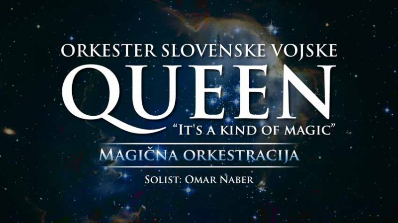 Tickets for Orkester SV & Omar Naber  QUEEN – IT'S A KIND OF MAGIC, 21.10.2019 on the 19:30 at Gallusova dvorana/ Gallus Hall