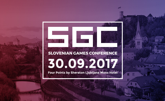 Tickets for Slovenian Games Conference 2017, 30.09.2017 on the 09:00 at Four Points by Sheraton Ljubljana Mons Hotel