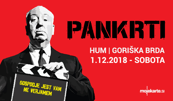 Tickets for Legende se vračajo na HUM! PANKRTI ponovno v Brdih!, 01.12.2018 on the 20:00 at Dvorana Hum, Kojsko