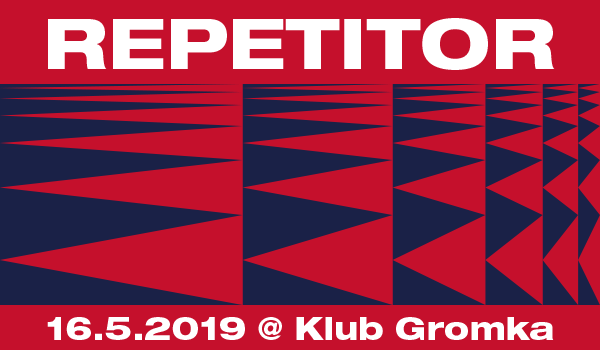 Tickets for REPETITOR Ljubljana Tour - Klub Gromka, 16.05.2019 um 20:30 at Klub Gromka - Metelkova, Ljubljana
