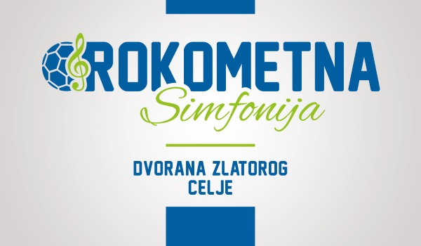 Tickets for ROKOMETNA SIMFONIJA: Poslovilna tekma Uroša Zormana in Luke Žvižeja, 24.10.2019 on the 00:00 at Športni park Celje - dvorana Zlatorog