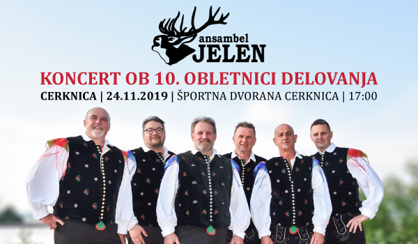 Tickets for 10 let ansambla JELEN z gosti, 24.11.2019 um 17:00 at Športna dvorana Cerknica