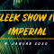 FLEEK SHOW IV - IMPERIAL