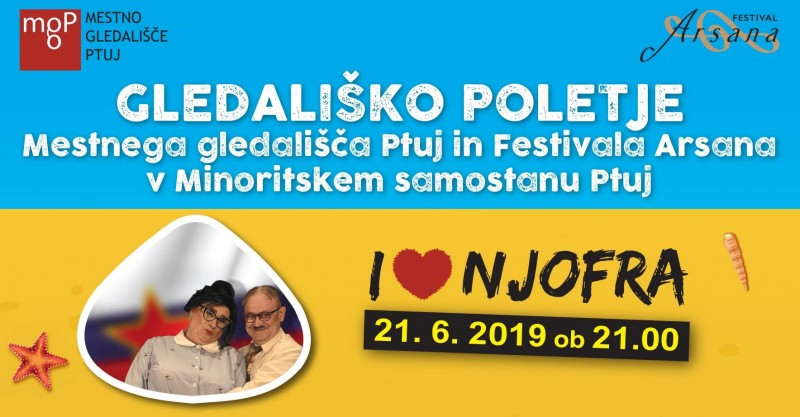 Tickets for I <3 Njofra, 21.06.2019 on the 21:00 at Minoritski samostan Ptuj