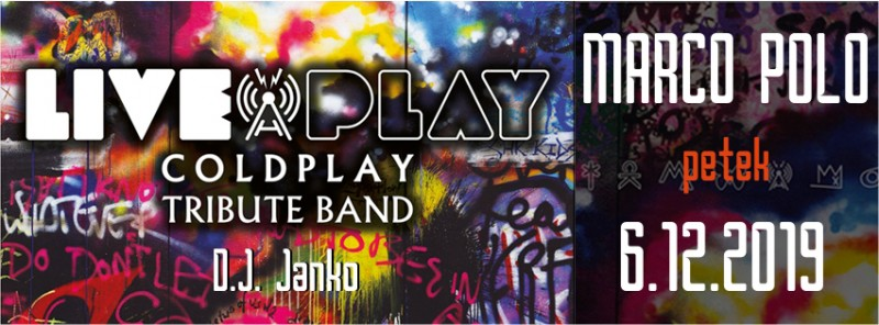 Tickets for Liveplay - Coldplay tribute band, 06.12.2019 um 22:00 at Diskoteka Marco Polo, Nova Gorica