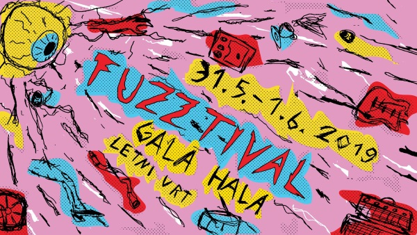 Tickets for FUZZTIVAL - 1. dan, 31.05.2019 on the 19:30 at Gala Hala, Metelkova (Ljubljana)