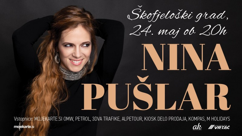 Tickets for NINA PUŠLAR, 24.05.2019 on the 20:00 at Škofjeloški grad