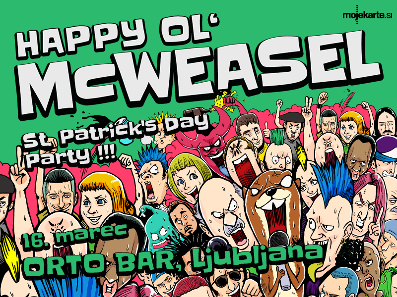 Biglietti per Happy Ol McWeasel - St. Patricks Day Party, 16.03.2019 al 21:00 at Orto Bar, Ljubljana