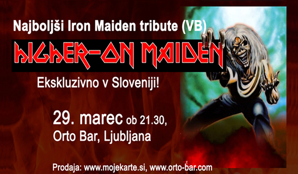 Tickets for NAJBOLJŠI IRON MAIDEN TRIBUTE IZ ANGLIJE: Higher On Maiden (GB), 29.03.2019 um 21:00 at Orto Bar - pritličje, Ljubljana