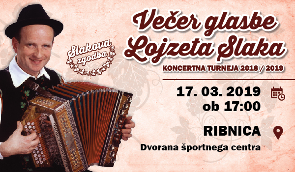 Tickets for Večer glasbe Lojzeta Slaka: Slakova zgodba, 17.03.2019 on the 17:00 at Dvorana športnega centra Ribnica